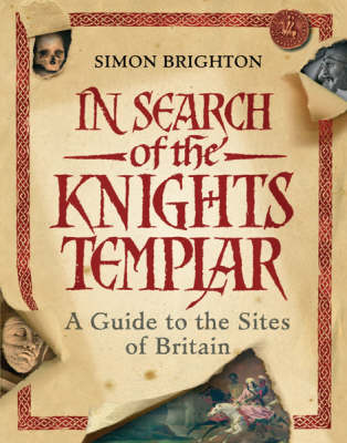 In Search of the Knights Templar: A Guide to the Sites in Britain (Paperback)
