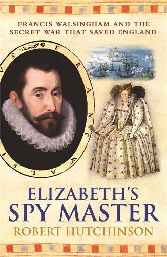 Elizabeth's Spymaster (Paperback)