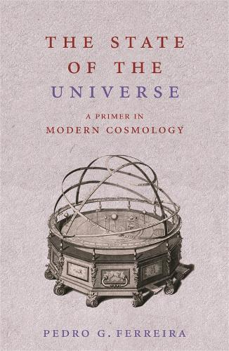 The State of the Universe: A Primer in Modern Cosmology (Paperback)
