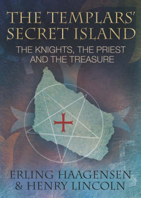 The Templars' Secret Island: The Knights, the Priest and the Treasure (Paperback)