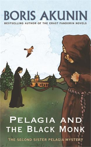 Pelagia And The Black Monk: The Second Sister Pelagia Mystery (Paperback)