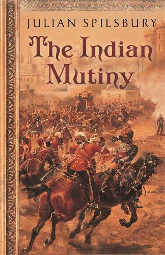 The Indian Mutiny (Paperback)
