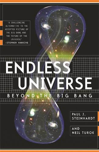 Endless Universe: Beyond The Big Bang (Paperback)