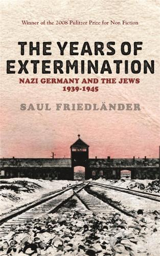 Nazi Germany And the Jews: The Years Of Extermination: 1939-1945 (Paperback)