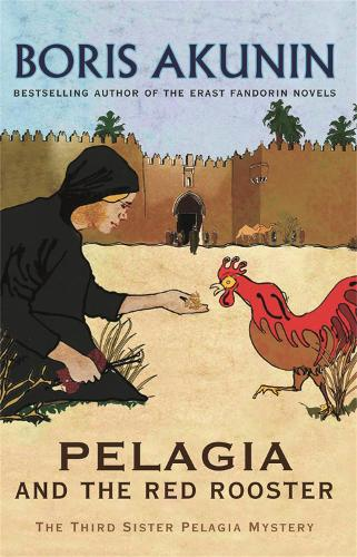 Pelagia And The Red Rooster: The Third Sister Pelagia Mystery (Paperback)