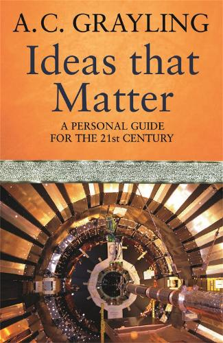 Ideas That Matter: A Personal Guide for the 21st Century (Paperback)