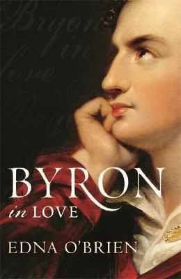 Byron In Love (Paperback)