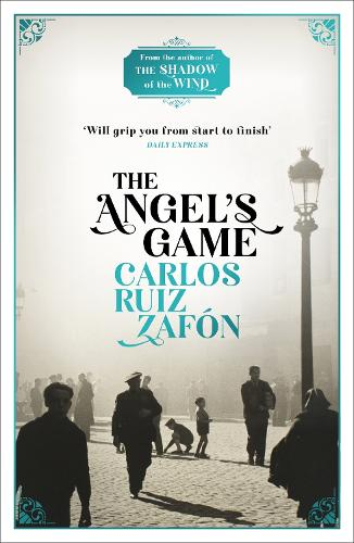 The Angel's Game: The Cemetery of Forgotten Books 2 (Paperback)