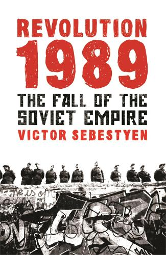 Revolution 1989: The Fall of the Soviet Empire (Paperback)