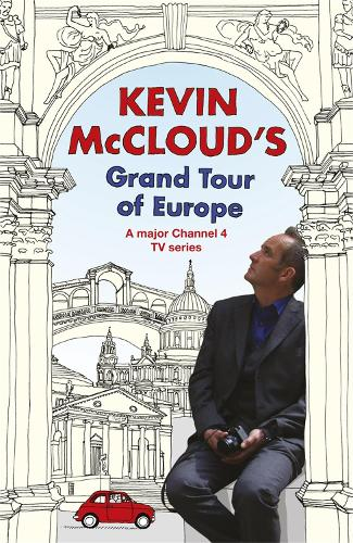 Kevin McCloud's Grand Tour of Europe (Paperback)