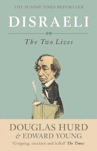 Disraeli: or, The Two Lives (Paperback)