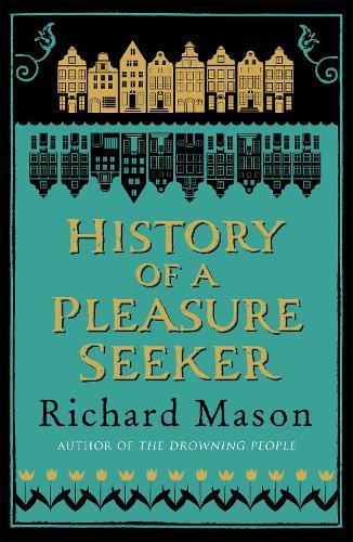 History of a Pleasure Seeker (Paperback)