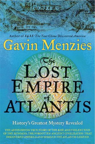 The Lost Empire of Atlantis: History's Greatest Mystery Revealed (Paperback)