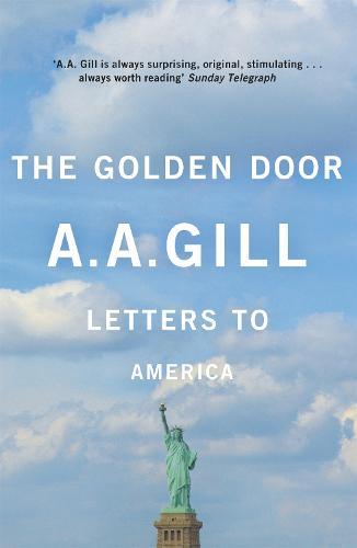 The Golden Door: Letters to America (Paperback)