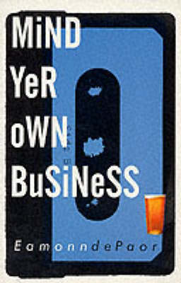 Mind Yer Own Business (Paperback)