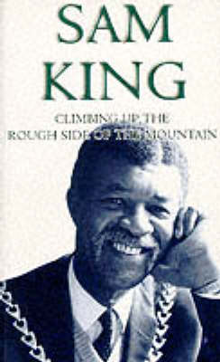 Climbing Up the Rough Side of the Mountain (Paperback)
