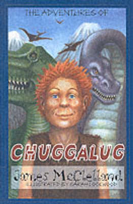 The Adventures of Chuggalug (Paperback)