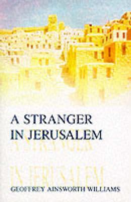 A Stranger in Jerusalem (Paperback)