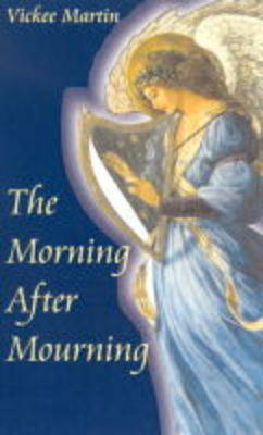 The Morning After Mourning (Paperback)