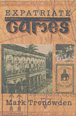 Expatriate Games (Paperback)
