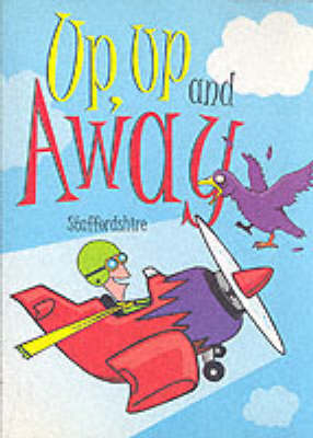 Up, Up and Away Staffordshire (Paperback)