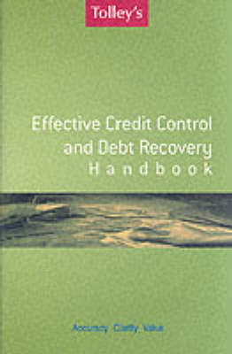 Effective Credit Control and Debt Recovery Handbook (Paperback)