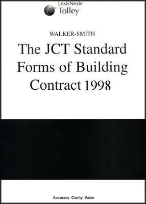 Walker-Smith on The JCT Standard Forms of Building Contract 1998