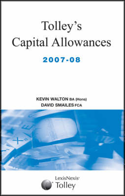 Tolley's Capital Allowances 2007-08 (Paperback)