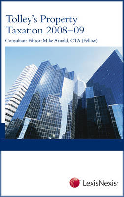 Tolley's Property Taxation 2008-09 (Paperback)