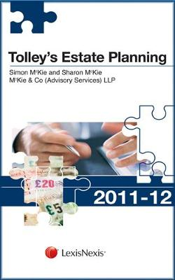 Tolley's Estate Planning 2011-12 - Tolley's Tax Planning Series (Paperback)
