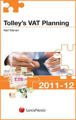 Tolley's VAT Planning 2011-12 - Tolley's Tax Planning Series (Paperback)