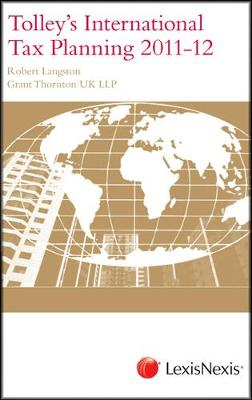 Tolley's International Tax Planning 2011-12 (Paperback)