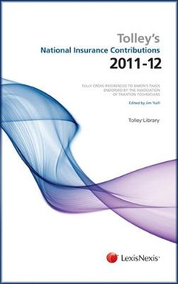 Tolley's National Insurance Contributions 2011-12: Tolley's National Insurance Contributions 2011-12 Main Annual Plus Supplement (Paperback)