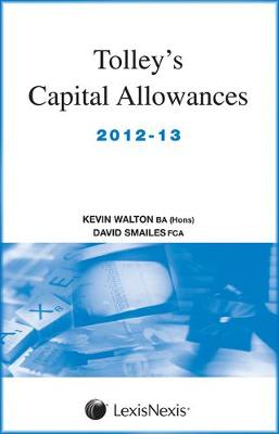 Tolley's Capital Allowances 2012-13 (Paperback)