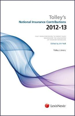Tolley's National Insurance Contributions 2012-13: Main Annual (Paperback)