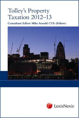Tolley's Property Taxation 2012-13 (Paperback)