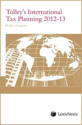Tolley's International Tax Planning 2012-13 (Paperback)