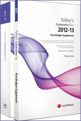 Tolley's Corporation Tax 2012-13: Budget Edition & Main Annual (Paperback)