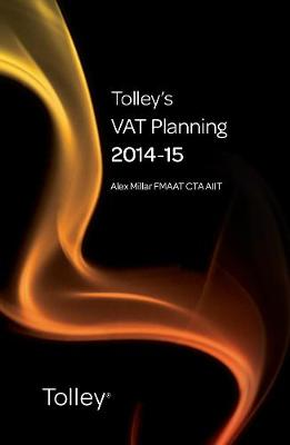 Tolley's VAT Planning 2014-15 - Tolley's Tax Planning Series (Paperback)