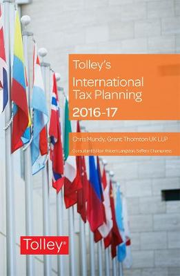 Tolley's International Tax Planning 2016-17 (Paperback)