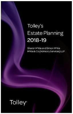 Tolley's Estate Planning 2018-19 - Tolley's Tax Planning Series (Paperback)