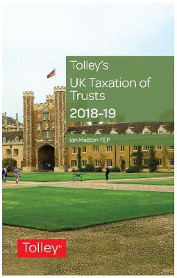 Tolley's UK Taxation of Trusts 2018-19 (Paperback)