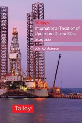 Tolley's International Taxation of Upstream Oil and Gas (Paperback)