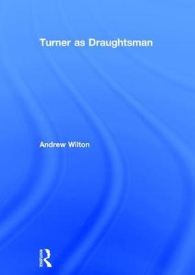 Turner as Draughtsman (Hardback)