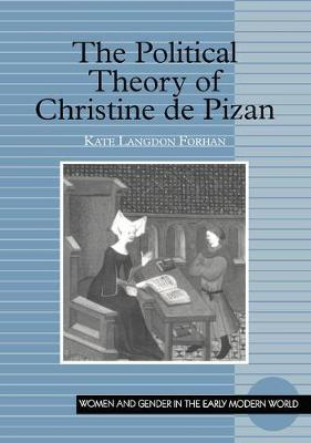 The Political Theory of Christine de Pizan - Women and Gender in the Early Modern World (Paperback)