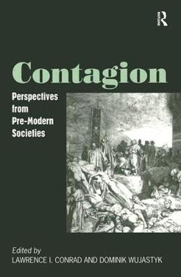 Contagion: Perspectives from Pre-Modern Societies (Hardback)