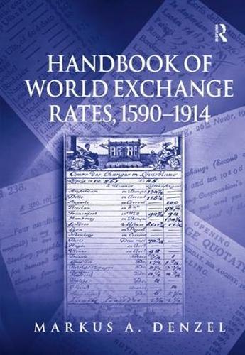 Handbook of World Exchange Rates, 1590-1914 (Hardback)