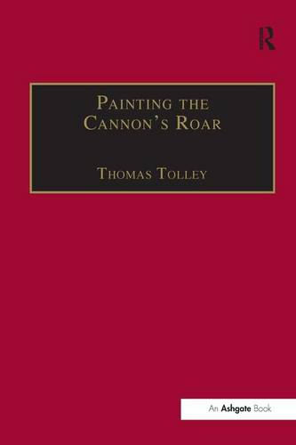 Painting the Cannon's Roar: Music, the Visual Arts and the Rise of an Attentive Public in the Age of Haydn (Hardback)