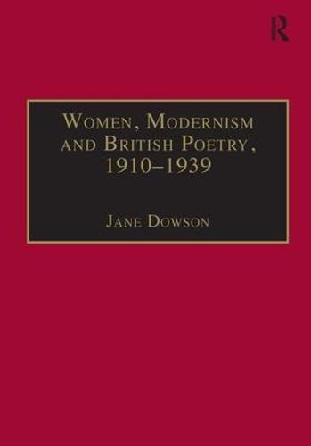 Women, Modernism and British Poetry, 1910-1939: Resisting Femininity (Hardback)