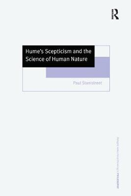 Hume's Scepticism and the Science of Human Nature - Ashgate New Critical Thinking in Philosophy (Hardback)